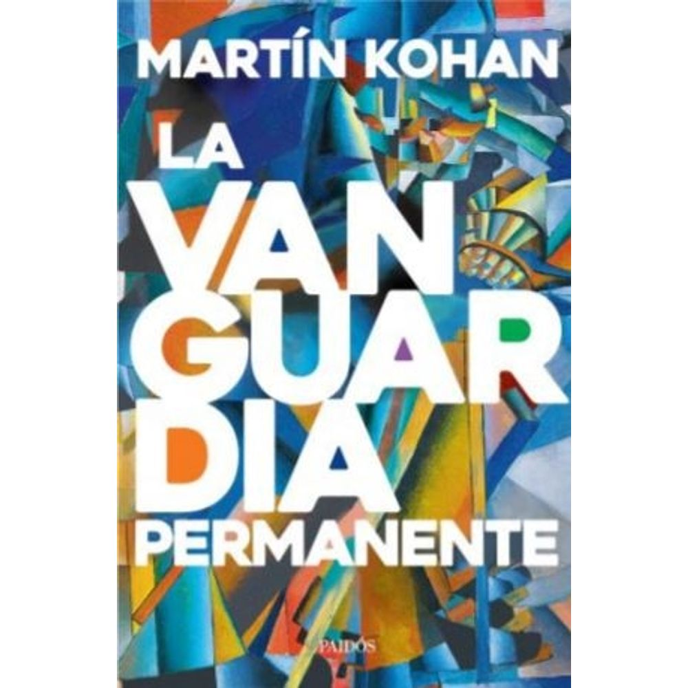 LIBRO LA VANGUARDIA PERMANENTE - MARTIN KOHAN - SBS Librerias